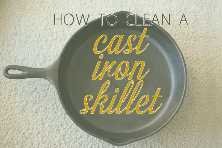 how to clean a new cast iron skillet